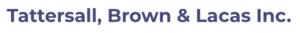 Tattersall, Brown & Lacas Inc.
